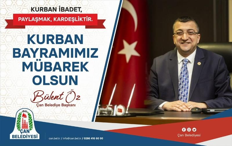 Çan Belediye Başkanı Bülent Öz 'ün Kurban Bayramı Mesajı
