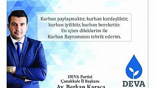 Deva Partisi Çanakkale İl Başkanı Berkan Karaca 'nın Kurban Bayramı Mesajı