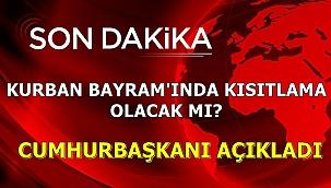 Kurban Bayram'ında kısıtlama olacak mı?