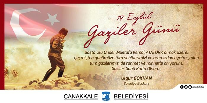 Başkan Gökhan'ın Gaziler Günü mesajı