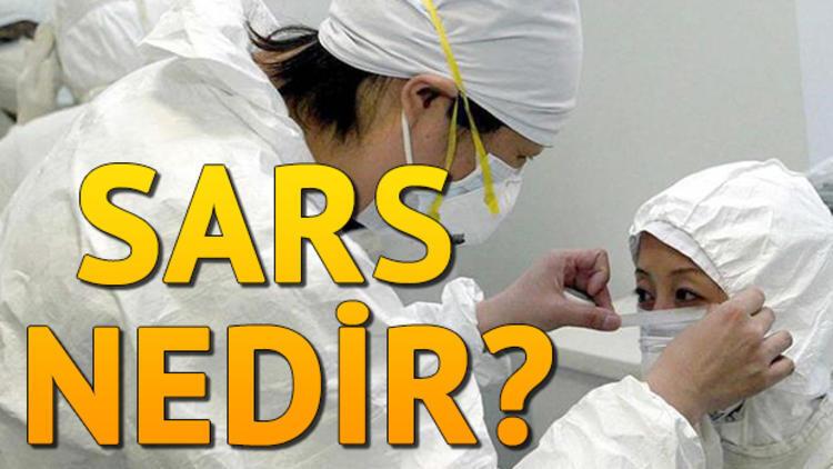 Sars virüsü nedir, belirtileri nelerdir?