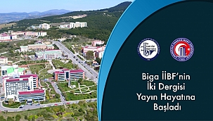 Biga İİBF'nin iki dergisi de yayında