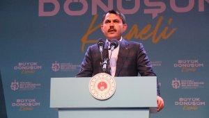 """Çevre ve Şehircilik Bakanı Kurum: """"Güçlü Türkiye'yi milletimizle birlikte inşa ediyoruz"""""""