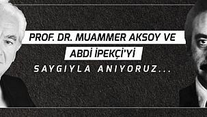Başkan Gökhan'dan Muammer Aksoy ve Abdi İpekçi'yi anma mesajı