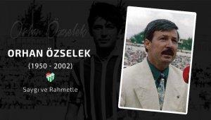Bursaspor, Orhan Özselek'i unutmadı