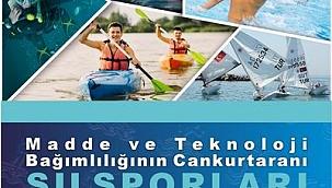 """""""Madde ve Teknoloji Bağımlılığının Cankurtaranı Su Sporları"""" projesi başlıyor"""