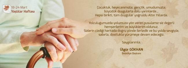 Başkan Gökhan'ın Yaşlılar Haftası için mesajı
