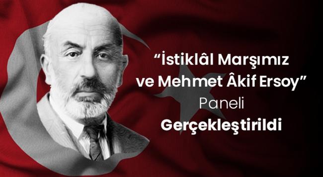 "ÇOMÜ'de ""İstiklal Marşımız ve Mehmet Akif Ersoy Paneli"""