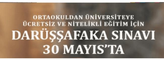 Darüşşafaka sınavı 30 Mayıs'ta
