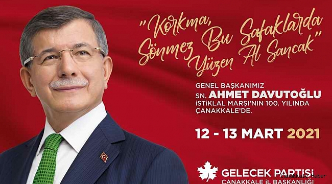Gelecek Partisi Lideri Ahmet Davutoğlu Çanakkale'ye geliyor