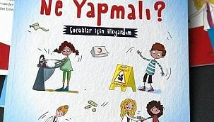 Türkiye'nin çocukları için ilk ilkyardım kitabı raflarda