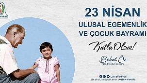 Başkan Öz'ün 23 Nisan Ulusal Egemenlik ve Çocuk Bayramı mesajı